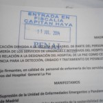 Los Profesionales de la La Paz denunciaron los riesgos del Ébola ante el Juzgado
