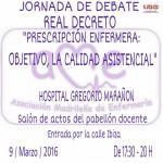 """Jornada de debate sobre el RD """"Prescripción enfermera: objetivo, la calidad asistencial."""""""