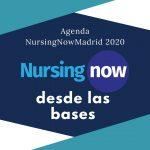 ¡¡Ya tenemos agenda de #NursingNowMadrid para 2020!!